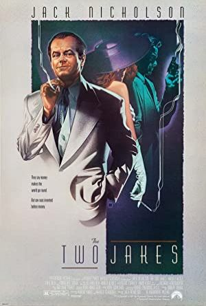 The Two Jakes izle