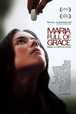 Maria Full of Grace - Zarafet Dolu Maria 2004