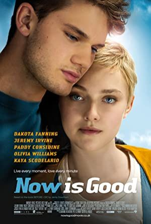 Now Is Good / Aşk, Şimdi! (2012)