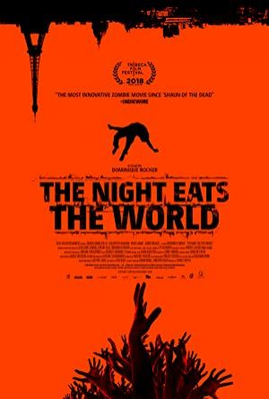The Night Eats the World izle
