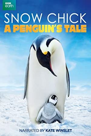 Snow Chick: A Penguin's Tale 2015
