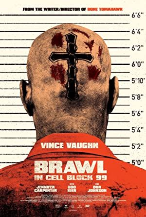Brawl in Cell Block 99 - 99. Blok