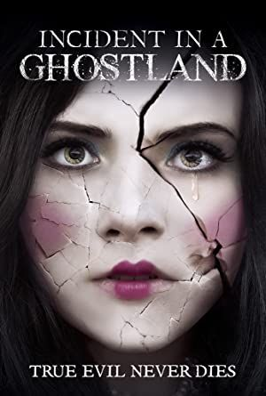 Incident in a Ghost Land - Ghostland 2018