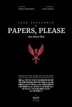 Papers, Please: The Short Film 2017