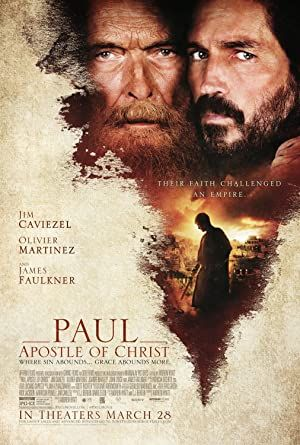 Paul, Apostle of Christ - İsa'nın Havarisi 2018