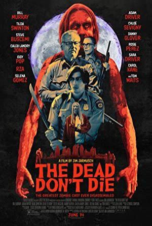 The Dead Don't Die izle