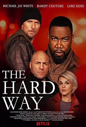 The Hard Way - Ortak